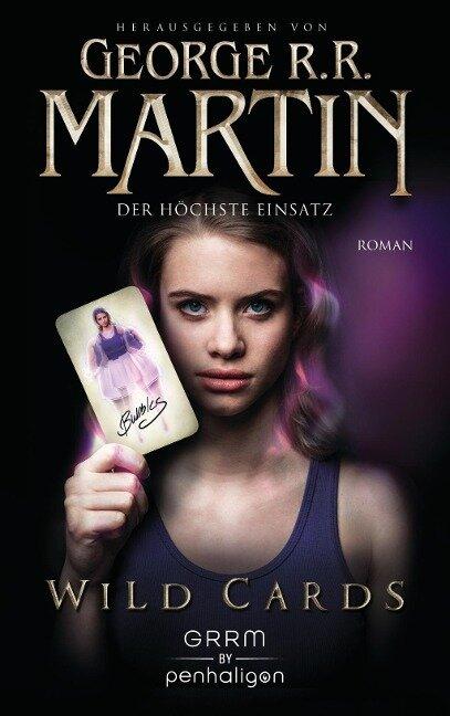 Wild Cards 03 - Der höchste Einsatz - George R. R. Martin