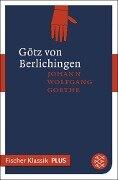 Götz von Berlichingen mit der eisernen Hand - Johann Wolfgang Goethe