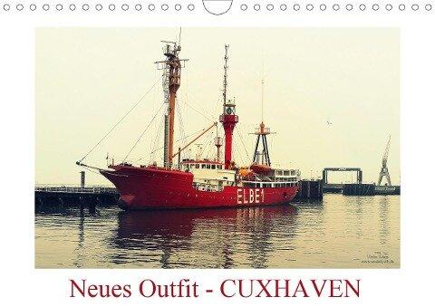 Neues Outfit - CUXHAVEN (Wandkalender 2020 DIN A4 quer) - Ulrike Adam