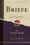 Briefe, Vol. 1 - Wilhelm Heinse