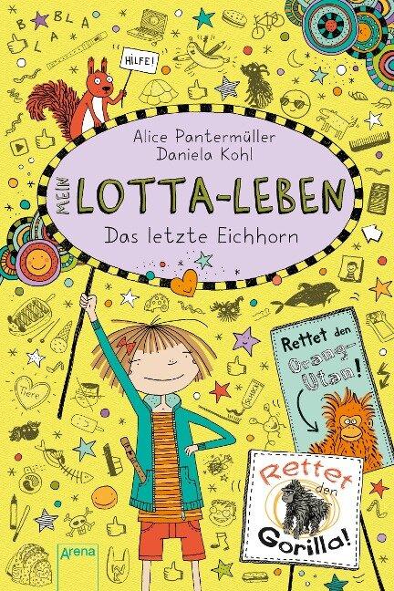 Mein Lotta-Leben (16). Das letzte Eichhorn - Alice Pantermüller