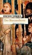 Der Bierzauberer - Günther Thömmes