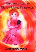 Lia, die kleine Prinzessin - Margareta Kastner