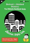 Ultimate Handbook Guide to Detroit - Agustina Pendarvis