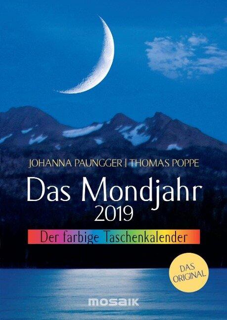 Das Mondjahr 2019. Der farbige Taschenkalender - Johanna Paungger, Thomas Poppe
