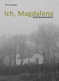 Ich, Magdalena - Till M. Mendler