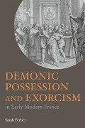 Demonic Possession and Exorcism - Sarah Ferber