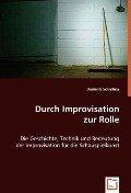 Durch Improvisation zur Rolle - Dominik Schiefner
