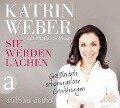 Sie werden lachen - Katrin Weber