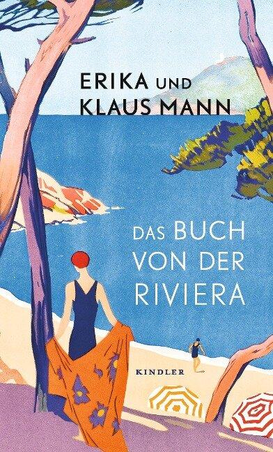 Das Buch von der Riviera - Erika Mann, Klaus Mann