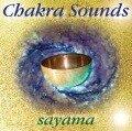 Chakra-Sounds. CD - Sayama