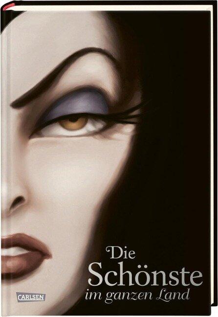 Disney - Villains 1: Die Schönste im ganzen Land - Walt Disney, Serena Valentino