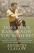 Does Your Rabbi Know You're Here? - Anthony Clavane