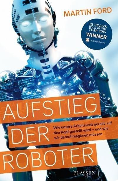 Aufstieg der Roboter - Martin Ford