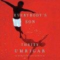 Everybody's Son - Thrity Umrigar
