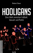 Hooligans - Robert Claus