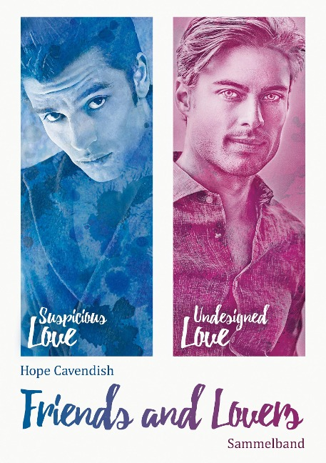 Friends and Lovers - Hope Cavendish