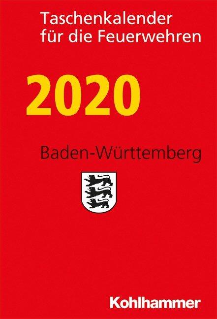Taschenkalender für die Feuerwehren 2020 / Baden-Württemberg -