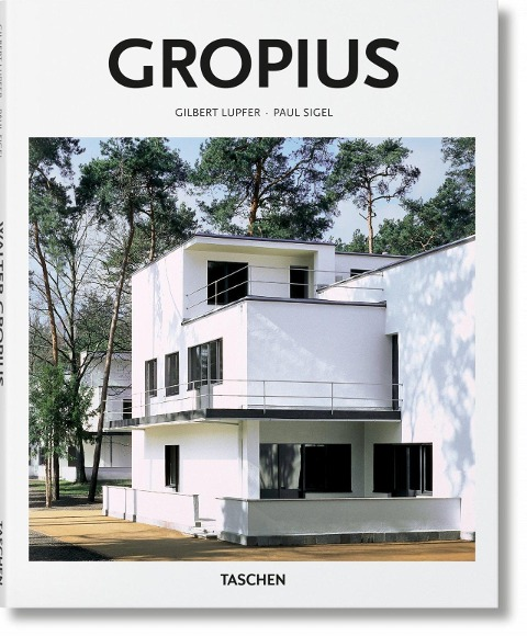 Gropius - Paul Sigel, Gilbert Lupfer