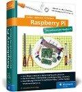 Raspberry Pi - Michael Kofler, Charly Kühnast, Christoph Scherbeck