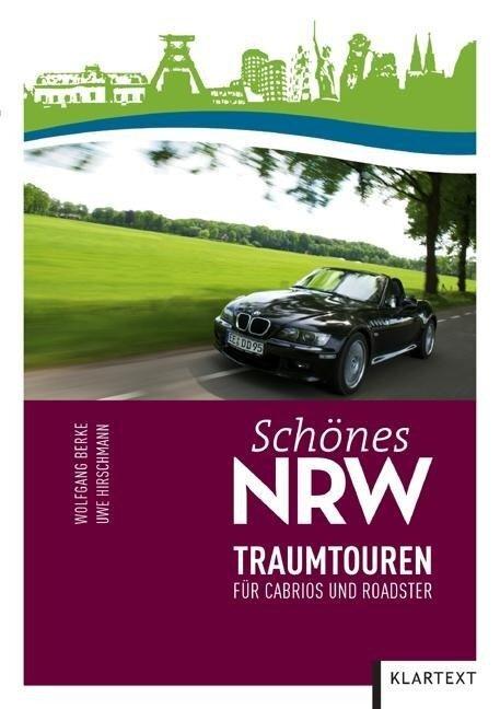 Schönes NRW: Traumtouren - Wolfgang Berke, Uwe Hirschmann