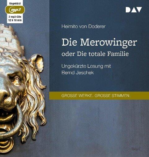 Die Merowinger oder Die totale Familie - Heimito Von Doderer