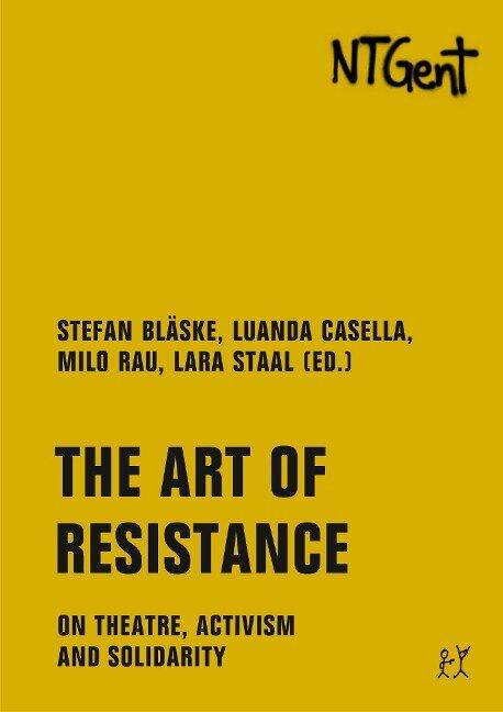 The Art of Resistance - Beatrice Delvaux, Ulrike Guerot, Dalilla Hermans, Prince Kihangi, Daniel Lima