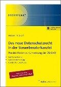 Das neue Datenschutzrecht in der Steuerberaterkanzlei: Praxisleitfaden zur Umsetzung der DS-GVO - Ralf Wickert, Alexander Potthoff
