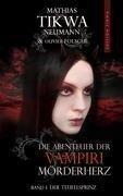 Die Abenteuer der Vampiri Mörderherz - Mathias Tikwa Neumann, Olivier Folsché