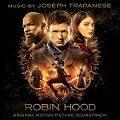 Robin Hood (Original Motion Picture Soundtrack) - Joseph Trapanese