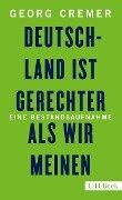 Deutschland ist gerechter, als wir meinen - Georg Cremer
