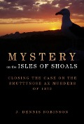 Mystery on the Isles of Shoals - J. Dennis Robinson