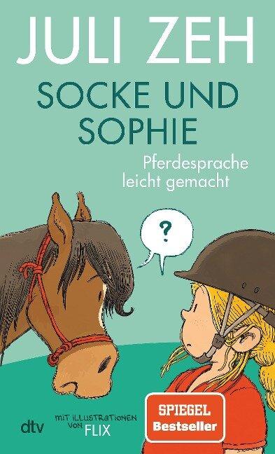 Socke und Sophie - Pferdesprache leicht gemacht
