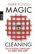 Magic Cleaning 1: Wie richtiges Aufräumen Ihr Leben verändert - Marie Kondo
