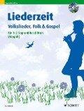 Liederzeit. 1-2 Sopran-Blockflöten. Ausgabe mit CD. -