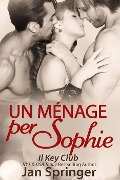 Un menage per Sophie - Jan Springer