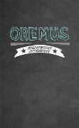 Oremus - Benediktinisches Jugendbrevier -