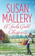 A Fool's Gold Christmas (Mills & Boon M&B) (A Fool's Gold Novel, Book 9.5) - Susan Mallery