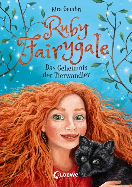 Ruby Fairygale - Das Geheimnis der Tierwandler - Kira Gembri