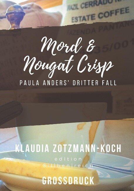 Mord & Nougat Crisp (Großdruck) - Klaudia Zotzmann-Koch