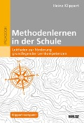 Methodenlernen in der Schule - Heinz Klippert