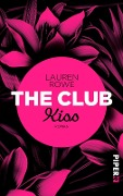 The Club - Kiss - Lauren Rowe