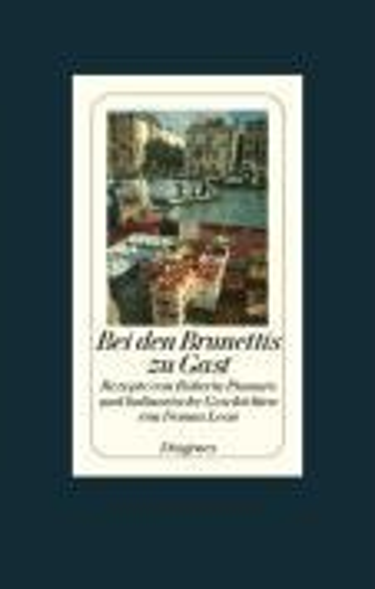 Bei den Brunettis zu Gast - Donna Leon, Roberta Pianaro