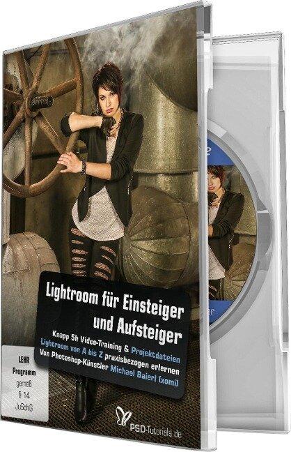 Lightroom für Einsteiger und Aufsteiger - Michael Baierl, Anne Fläschner, Katharina Frerichs, Marco Kolditz, Gabor Richter