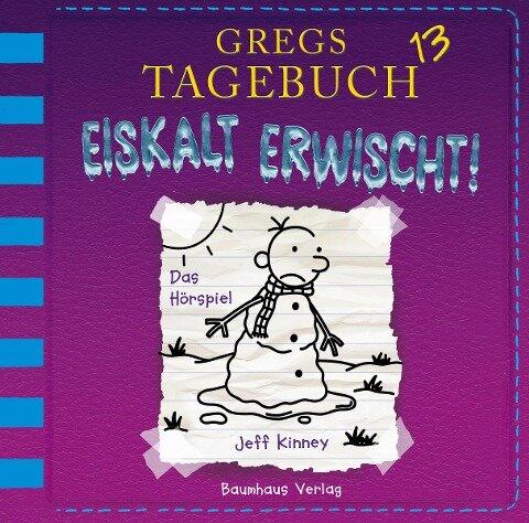 Gregs Tagebuch 13 - Eiskalt erwischt! - Jeff Kinney