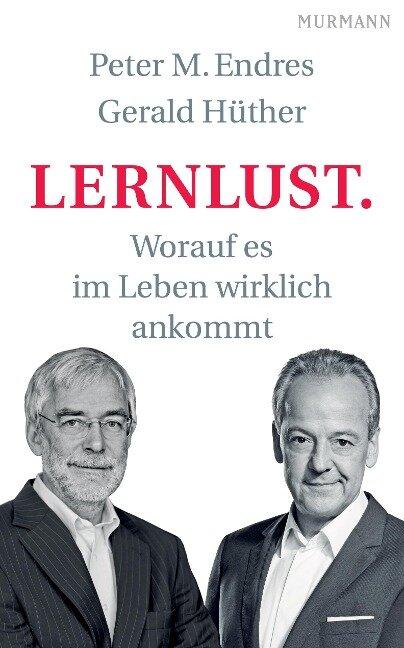 Lernlust - Peter Endres, Gerald Hüther