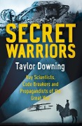 Secret Warriors - Taylor Downing