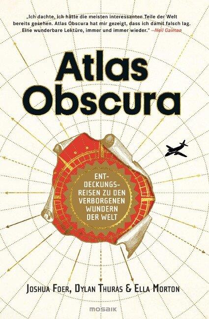 Atlas Obscura - Joshua Foer, Ella Morton, Dylan Thuras