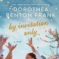 By Invitation Only - Dorothea Benton Frank