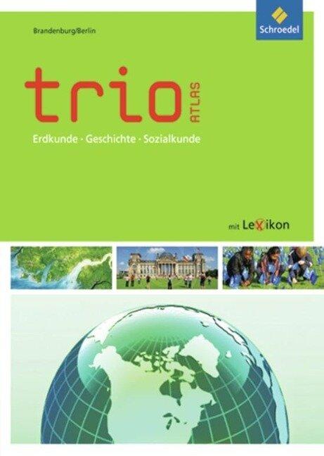 Trio Atlas. Brandenburg, Berlin -